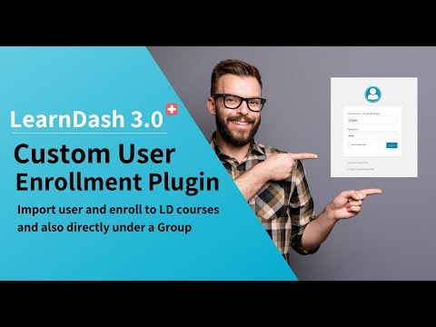 LearnDash LMS v3.0 : Custom Users Enrollment Plugin thumbnail