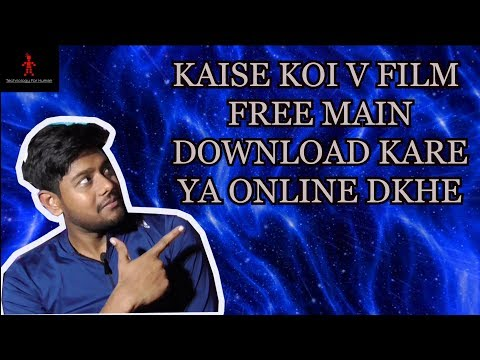 How To Download Or Watch Online Any Movie  For Free Latest 2019 In Hindi
