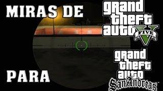 Descargar Miras De Gta V Para Gta San Andreas