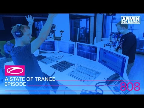 A State Of Trance Episode 808 (#ASOT808)