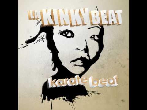 La Kinky Beat - Fire