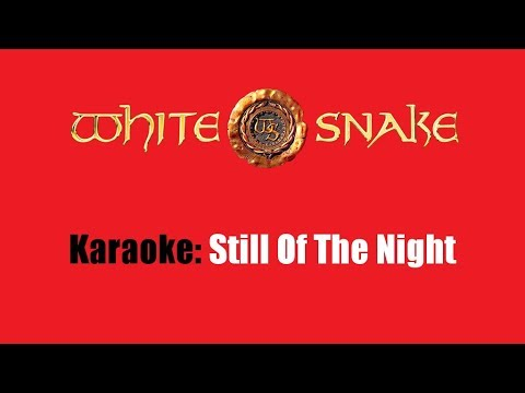 Karaoke: Whitesnake / Still Of The Night