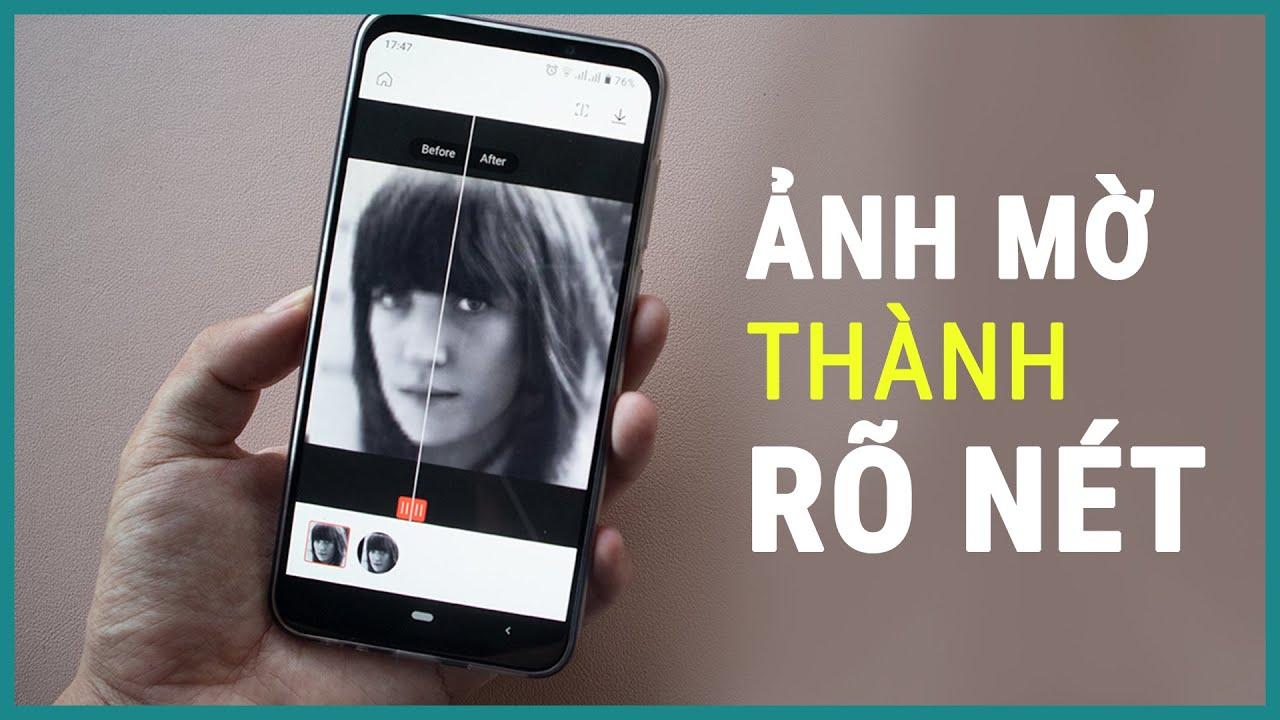 Cách tăng chất lượng ảnh: làm ảnh bị mờ thành rõ nét hơn | Ghiền smartphone