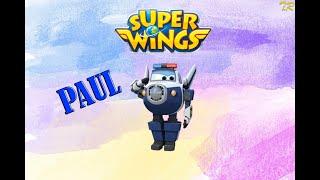Super Wings - Paul Toys ,super wings harika kanatlar, सुपर विंग्स - पॉल, 超级翅膀 - 保罗