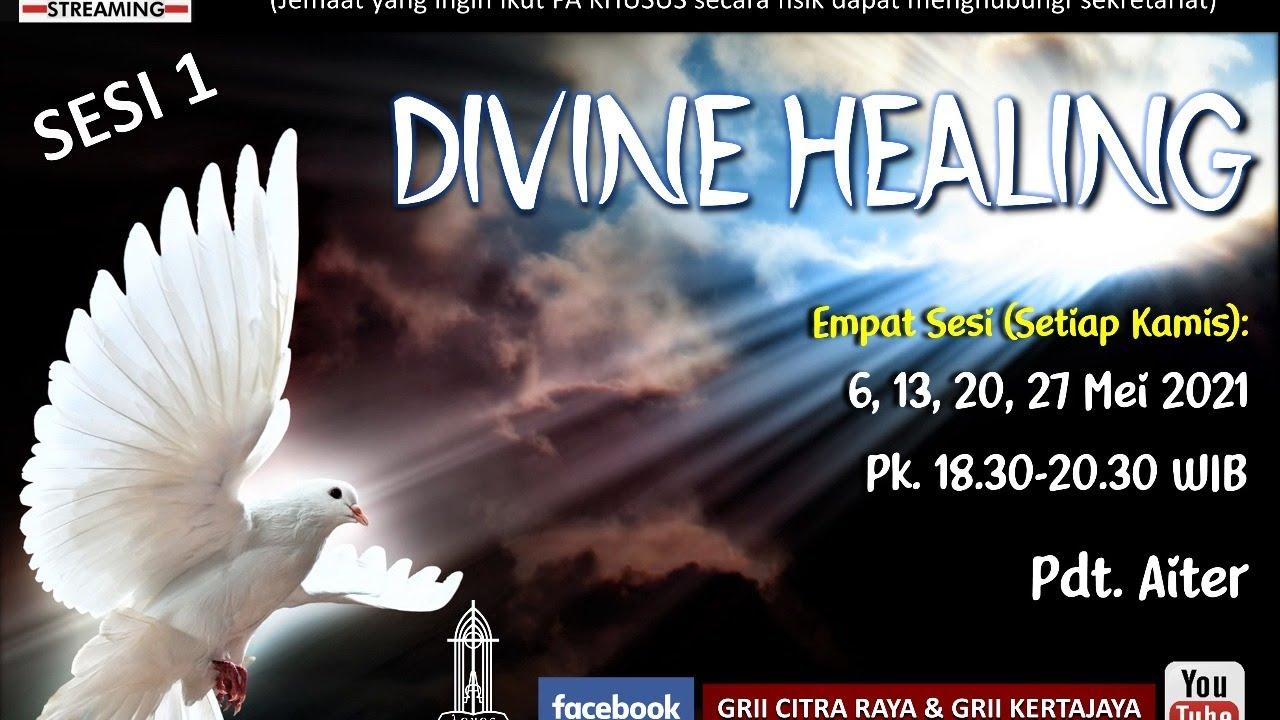 Download Pdt. Aiter - PA KHUSUS SERI 1 DIVINE HEALING