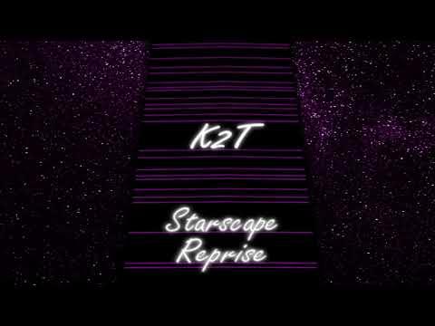 K2T - Starscape (Reprise)