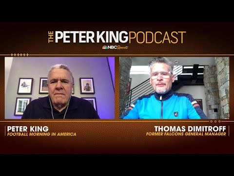 [Peter King Podcast] Former Falcons General Manager, Thomas Dimitroff, joins Peter King to discuss his firing