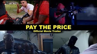 """Video New Jamaican Movie """"Pay The Price"""" Official Trailer download MP3, 3GP, MP4, WEBM, AVI, FLV November 2017"""