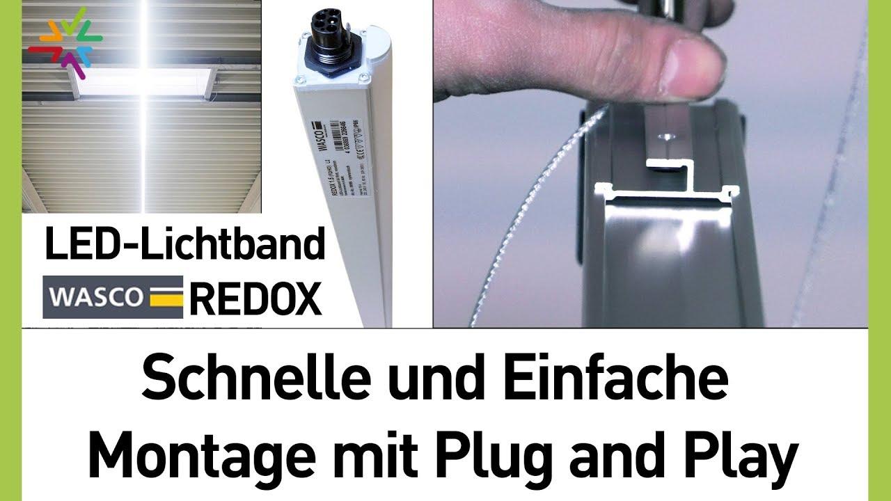 LED Lichtband Montage mit Plug and Play : WASCO REDOX