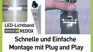 LED Lichtband Montage mit Plug and Play : WASCO REDOX
