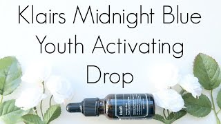 Fail or Holy Grail Review: Klairs Midnight Blue Youth Activating Drop