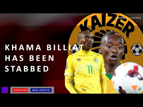 KHAMA BILLIAT STABBED BY HIS BABY MAMA I Kaizer Chiefs Player !!!!!!!!