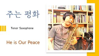 """주는 평화""(He is Our Peace)Tenor …"