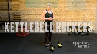 Lift Weights Faster Exercise Demo: Kettlebell Rockers