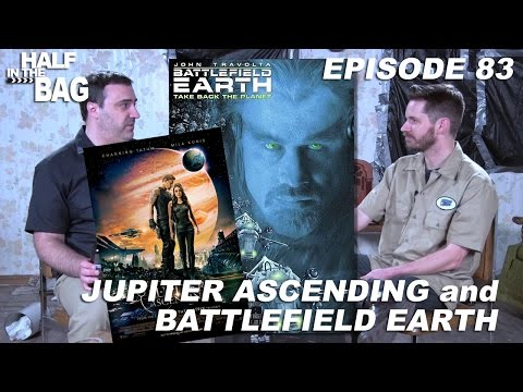 Half in the Bag: Jupiter Ascending and Battlefield Earth