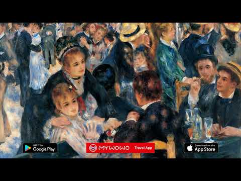 Musee Orsay – Renoir Moulin De La Galette – Paris – Audio Guide – MyWoWo  Travel App