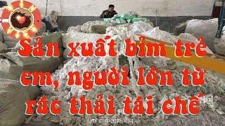 Sản xuất bỉm trẻ em, người lớn từ rác thải tái chế Bí mật gây hoang mang cho mọi người