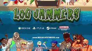 Log Jammers PC Trailer 8/25