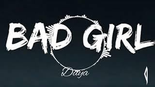 Daya - Bad Girl (DJ Payback Remix)
