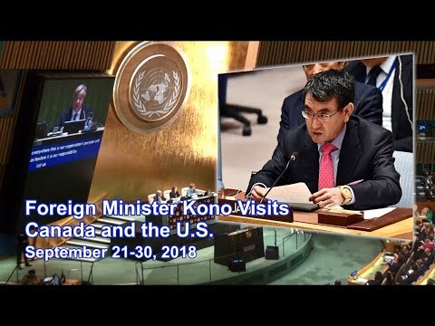 Foreign Minister Kono Visits Canada and the U.S.