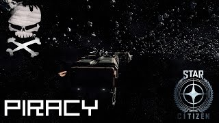 Star Citizen : Ship Updates part 2  and Piracy Show 04-18-2017