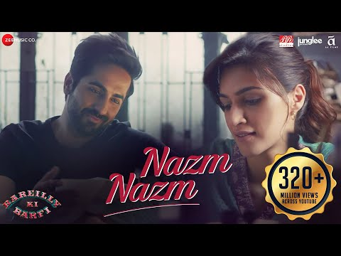 Nazm Nazm - Lyrical Bareilly Ki Barfi Kriti Sanon Ayushmann Khurrana & Rajkummar Rao Arko