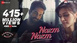 Nazm Nazm - Lyrical | Bareilly Ki Barfi | Kriti Sanon, Ayushmann Khurrana & Rajkummar Rao | Arko