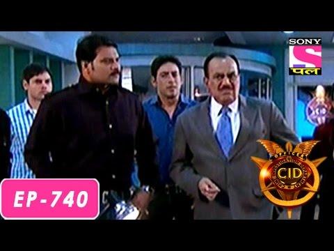 CID - सी आई डी - Episode 740 - 9th July 2016