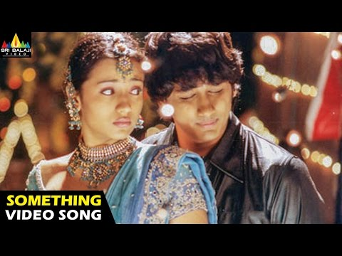 Nuvvostanante Nenoddantana Songs | Something Something Video Song | Siddharth | Sri Balaji Video