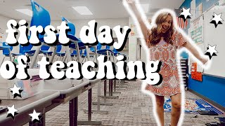 FIRST DAY OF TEACHING VLOG!