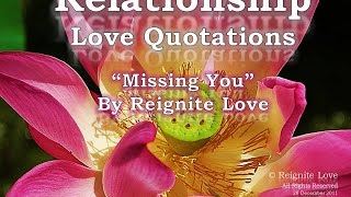 MISSING YOU QUOTES, LONG DISTANCE LOVE QUOTATIONS: Reignite Love