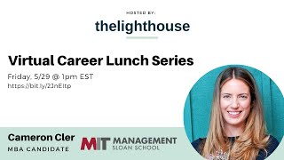 thelighthouse x Cameron Cler, Getting an MBA, Chief of Staff, Salary Negotiation