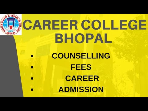 CAREER COLLEGE BHOPAL   ADMISSION   COURSES   FEES-STRUCTURE   PLACEMENTS