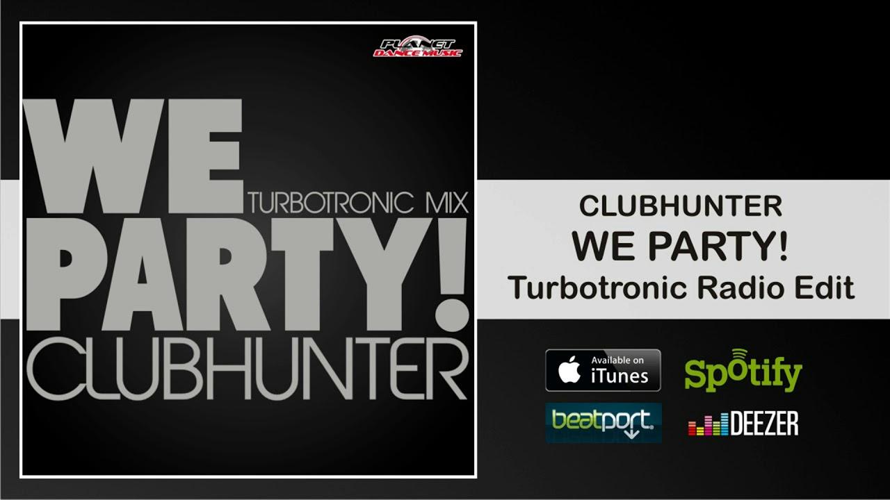 Clubhunter we party скачать