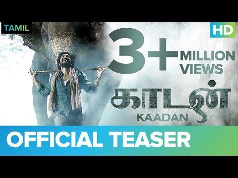 Kaadan (Tamil) Official Teaser | Rana Daggubati | Vishnu Vishal | Prabu Solomon | Shriya | Zoya
