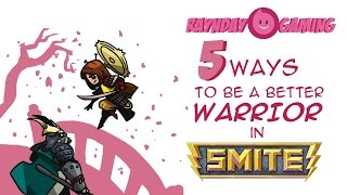 top 5 ways to become a better warrior in smite