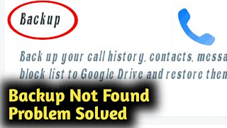 Truecaller Backup Not Found Problem Solved