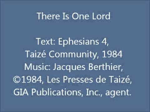 There Is One Lord - Taizé