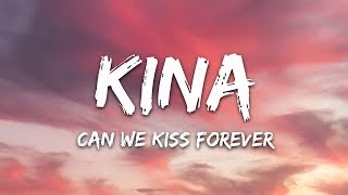 Download Lagu Kina - Can We Kiss Forever ft Adriana Proenza MP3