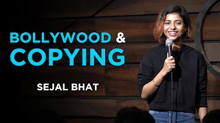 Bollywood and Copying | Standup Comedy by Sejal Bhat