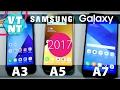 Какой Купить? Samsung Galaxy A3 A5 A7 2017 Сравнение Трех Братьев
