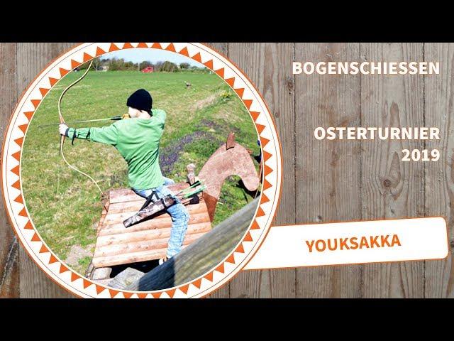 Bogenschießen bei Youksakka - das große Osterturnier 2019