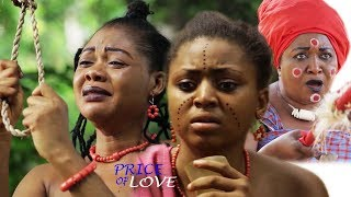 Price Of Love Season 1 - Regina Daniels 2017 Latest Nigerian Nollywood Movie