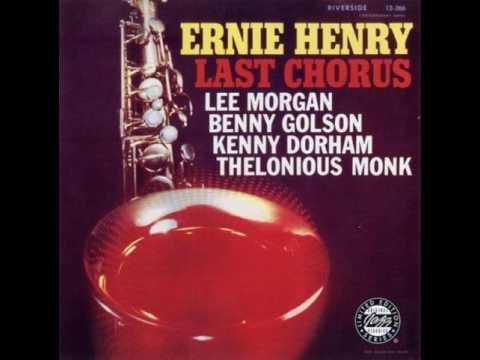 Ernie Henry & Lee Morgan - 1956-57 - Last Chorus - 04 Melba's Tune