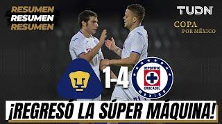 Resumen y goles | Pumas 1 - 4 Cruz Azul | Copa por México | TUDN