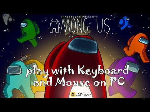 How To Play Among Us Mobile On Pc For Free With Ldplayer Youtube