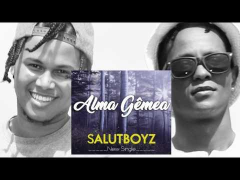 Salutboyz -Alma Gêmea