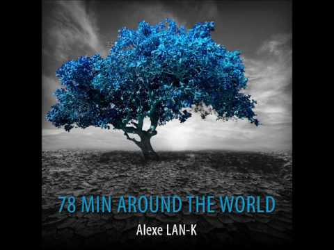 78 MIN AROUND THE WORLD (Ethnic deep house dj set)