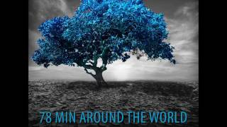78 MIN AROUND THE WORLD (Ethnic deep house dj set)