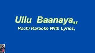 Ulloo Banaya, Ranchi Karaoke With Lyrics
